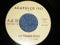 "THE TIJUANA BRASS Featuring HERB ALPERT - A) THE LONELY BULL (with MEL TAYLOR) B) ACAPULCO 1922    :1962 US AMERICA ORIGINAL 7"" Single"