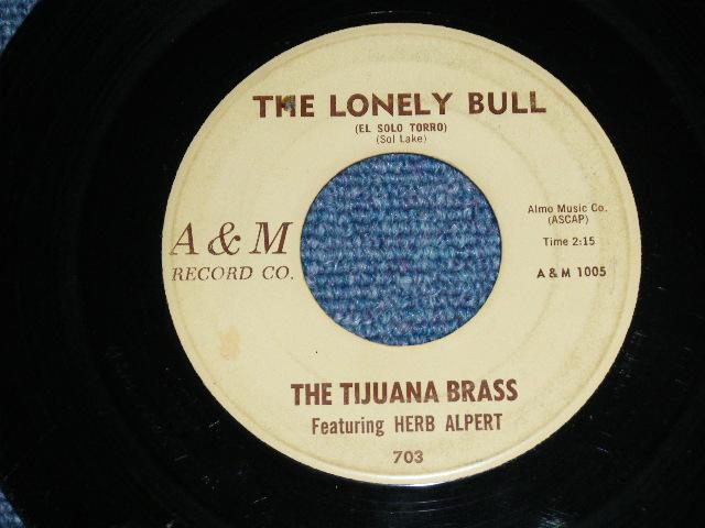 """画像1: THE TIJUANA BRASS ( DRUMMER by MEL TAYLOR of The VENTURES ) - THE LONELY BULL / ACAPLUCO 1922  1963 US ORIGINAL 7""""SINGLE"""