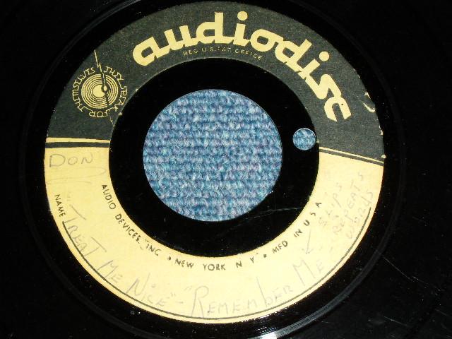 """画像1: DON WILSON - TREAT ME NICE / REMEMBER ME  ( UNRELEASED VERSION )   1960's US ORIGINAL  TEST PRESS for ACCETATE 7"""" Single"""