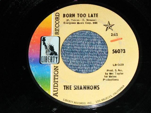 """画像1: THE SHANNONS ( GIRL GROUP PRODUCED by MEL TAYLOR of The VENTURES ) - BORN TOO LATE  / MISTER SUNSHINE MAN     1968  US ORIGINAL 7""""SINGLE"""