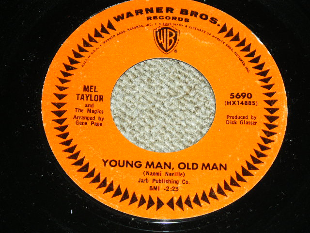 画像1: MEL TAYLOR - YOUNG MAN, OLD MAN / I'VE GOT MY LOVE TO ME WARM   US ORIGINAL Regular Released