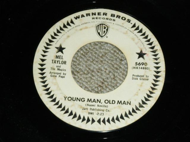 画像1: MEL TAYLOR - YOUNG MAN, OLD MAN / I'VE GOT MY LOVE TO ME WARM   US ORIGINAL WHITE LABEL PROMO