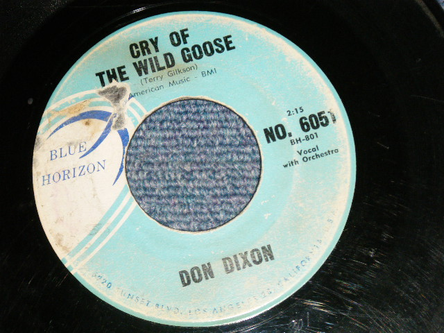 画像1: DON DIXON- CRY OF THE WILD GOOSE / FOR YOUR LOVE 1961 US ORIGINAL 7 Single