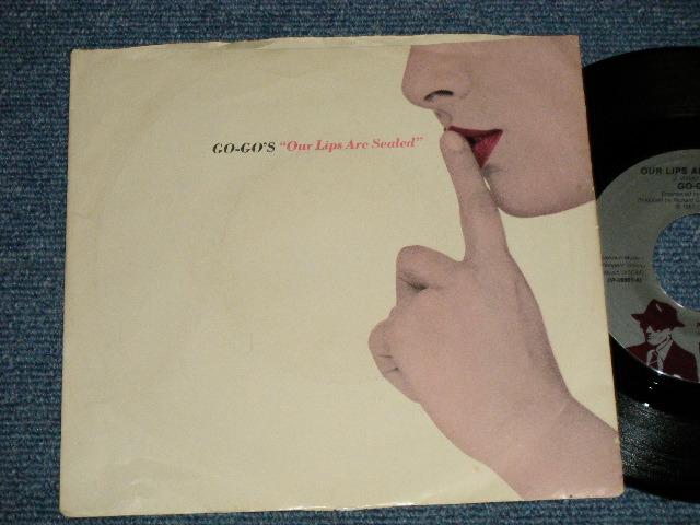"""画像1: GO-GO'S - A) OUR LIPS ARE SEALED  B) SUIRFIN' & SPYIN' (With The VENTURES)   : 1981 US AMERICA ORIGINAL Used 7"""" 45 Single"""