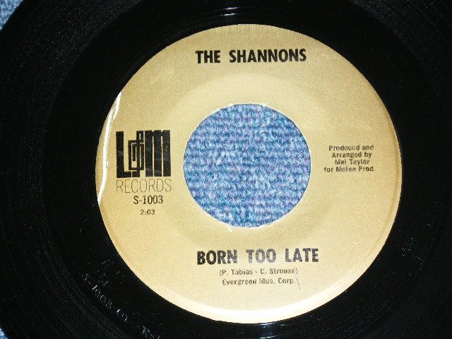 """画像1: THE SHANNONS ( GIRL GROUP PRODUCED by MEL TAYLOR of The VENTURES ) - BORN TOO LATE  / MR. SUNSHINE MAN     1968  US ORIGINAL 7""""SINGLE"""