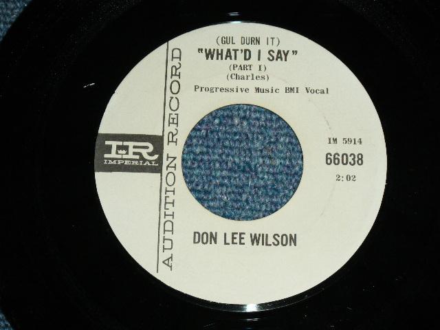 画像1: DON LEE WILSON -  WHAT'D I SAY  / T'AINT FUNNY       1964  US ORIGINAL White Label Promo 7 Single