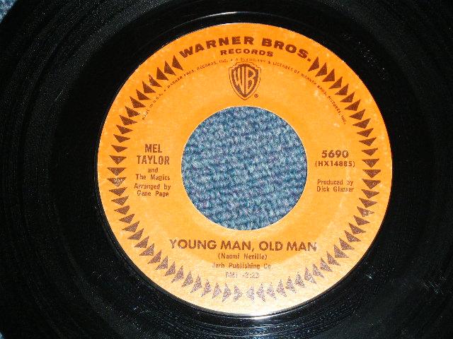 画像1: MEL TAYLOR - YOUNG MAN, OLD MAN / I'VE GOT MY LOVE TO ME WARM   US ORIGINAL Regular Released