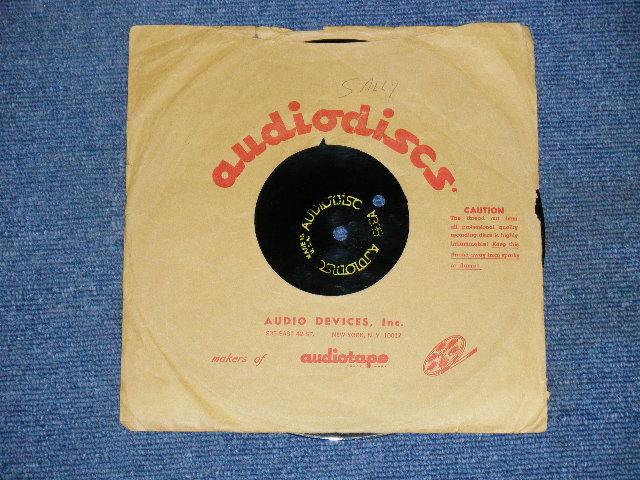 """画像1: DON WILSON - SALLY ( DIFFERENT VERSION )   1960's US ORIGINAL One Sided TEST PRESS for ACCETATE 8"""" Single"""